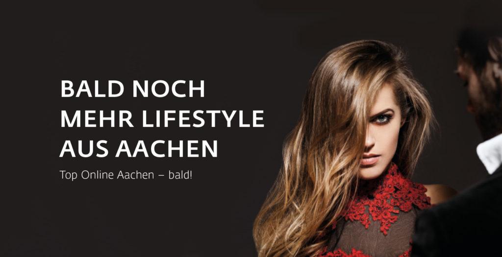 Bald noch mehr Lifestyle aus Aachen