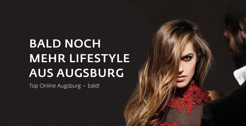 Bald noch mehr Lifestyle aus Augsburg